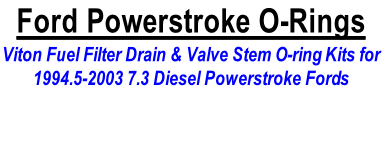 Ford Powerstroke O-Rings